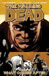 TWD Vol 18 What Comes After