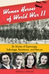 Women Heroes of World War II