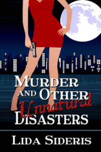 Murder and Other Unnatural Disasters