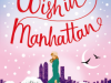 January 2016 Featured Book: One Wish in Manhattan by Mandy Baggot
