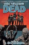 Review: The Walking Dead Volume 22 A New Beginning by RobertKirkman
