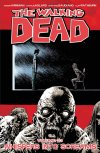 Review: The Walking Dead Vol. 23: Whispers Into Screams by Robert Kirkman