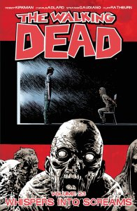 TWD Vol 23 - Whispers Into Screams