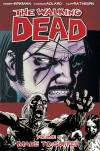 Review: The Walking Dead Volume 8 Made to Suffer by Robert Kirkman
