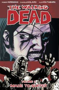 TWD Vol 8 - Made to Suffer