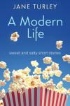 A Modern Life