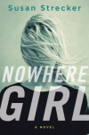 Review: Nowhere Girl by SusanStrecker
