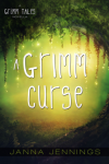 Review: A Grimm Curse by Jana Jennings