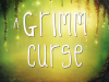 Review: A Grimm Curse by JanaJennings