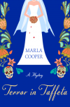 Review: Terror in Taffeta by MarlaCooper