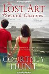 Review: The Lost Art of Second Chances by Courtney Hunt
