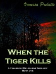 When the Tiger Kills