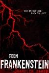 Teen Frakenstein