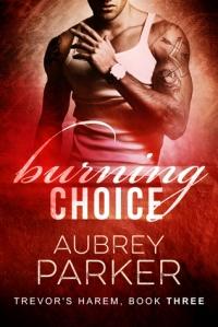 Burning Choice
