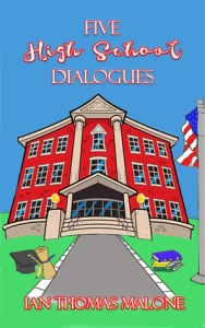 Five High School Dialogues