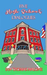 Five High School Dialogues