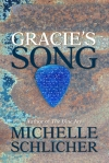 Review: Gracie's Song by Michelle Schlicher