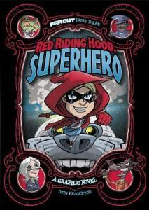 Red Riding Hood Superhero