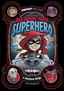 Red Riding Hood Superhero