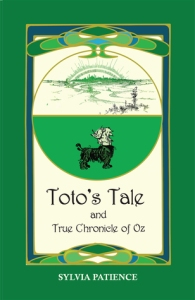 Toto's Tale and True Chronicles of Oz