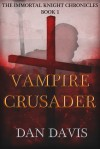 Review: Vampire Crusader by Dan Davis