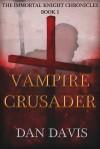 Review: Vampire Crusader by DanDavis