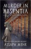 Review: Murder In Absentia by Assaph Mehr