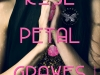 Rose Petal Graves  by OliviaWildestein