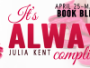 It's Always Complicated by Julia Kent
