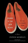 Review: Orange is the New Black by Piper Kerman