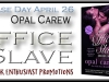 The Office Slave Series, Book 7 and Bonus Collection by OpalCarew