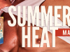 Summer Heat: Love on Fire Boxed Set