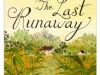 Review: The Last Runaway by TracyChevalier