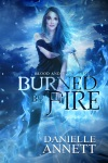 BURNED BY FIRE EBOOK