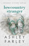 Review: Lowcountry Stranger by Ashley Farley