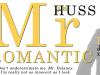 Mr. Romantic by J.A.Huss