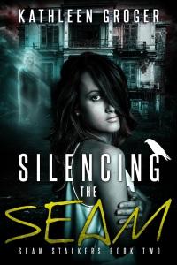 Silencing The Seam Kathleen Groger
