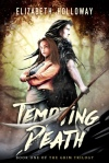 Tempting Death