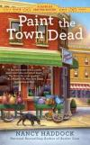 Review: Paint the Town Dead by Nancy Haddock