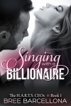 Singing With A Billionaire
