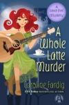 Review: A Whole Latte Murder by CarolineFardig