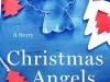 Review: Christmas Angels by Viola Shipman