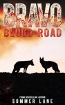 bravo-blood-road