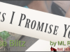 This I Promise You by MLRodriguez