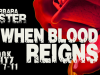 When Blood Reigns by BarbaraCuster
