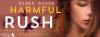 Harmful Rush by DebraDoxer