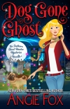 Review: Dog Gone Ghost by AngieFox