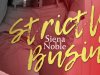 Strictly Business by Siena Noble
