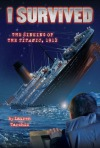 Review: The Sinking of the Titanic, 1912 by Lauren Tarshis