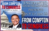 From Compton to Congress: His Grace for My Race by Walter TuckerIII